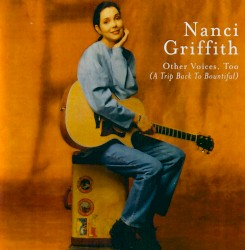 Nanci Griffith - Try the Love