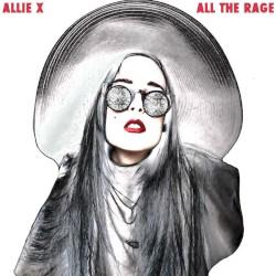 All the Rage (Rade remix) by Allie X