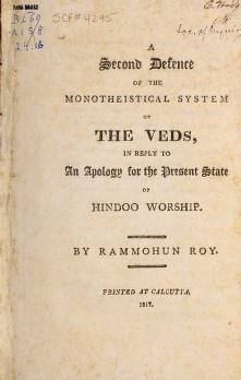 Cover of: A second defence of the monotheistic system of the Veda ... by Rammohun Roy Raja